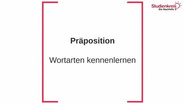 Präpositionen - Wortarten kennenlernen