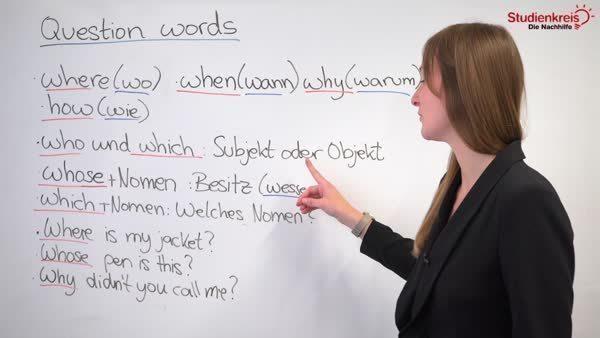 Question words: Wie verwende ich englische Fragewörter?